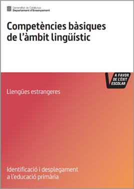 Competències bàsiques de l'àmbit lingüístic (llengües estrangeres). Educació primària