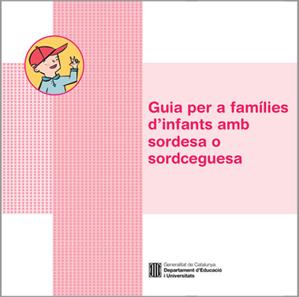 Guia per a famílies d'infants amb sordesa o sordceguesa