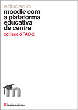 Moodle com a plataforma educativa de centre
