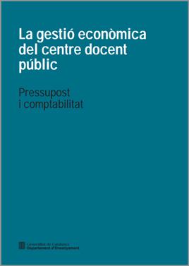 La gestió econòmica del centre educatiu públic