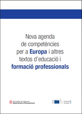 Nova agenda de competències per a Europa i altres textos d'educació i formació professionals