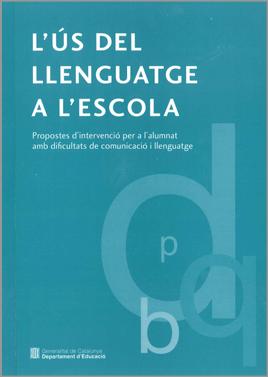 L'ús del llenguatge a l'escola
